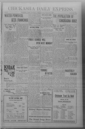 Primary view of object titled 'Chickasha Daily Express. (Chickasha, Indian Terr.), Vol. 8, No. 203, Ed. 1 Friday, August 30, 1907'.