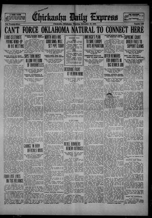 Primary view of object titled 'Chickasha Daily Express (Chickasha, Okla.), Vol. 23, No. 210, Ed. 1 Tuesday, December 19, 1922'.