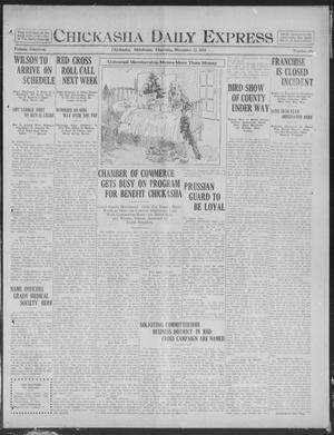 Primary view of object titled 'Chickasha Daily Express (Chickasha, Okla.), Vol. 19, No. 292, Ed. 1 Thursday, December 12, 1918'.