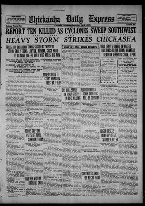 Primary view of object titled 'Chickasha Daily Express (Chickasha, Okla.), Vol. 22, No. 302, Ed. 1 Saturday, April 8, 1922'.