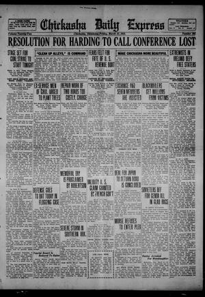 Primary view of object titled 'Chickasha Daily Express (Chickasha, Okla.), Vol. 22, No. 295, Ed. 1 Friday, March 31, 1922'.