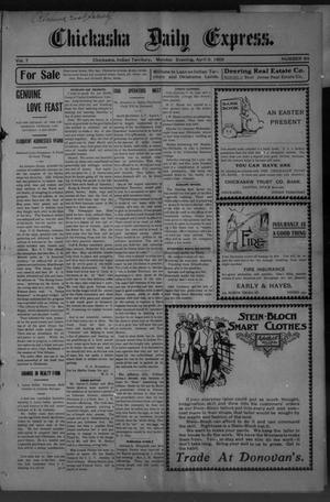 Primary view of object titled 'Chickasha Daily Express. (Chickasha, Indian Terr.), Vol. 7, No. 84, Ed. 1 Monday, April 9, 1906'.