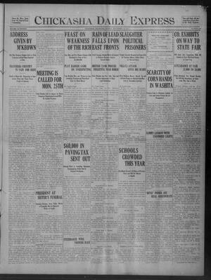 Primary view of Chickasha Daily Express (Chickasha, Okla.), Vol. 17, No. 222, Ed. 1 Monday, September 18, 1916