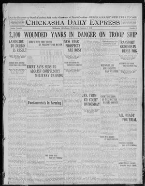 Primary view of object titled 'Chickasha Daily Express (Chickasha, Okla.), Vol. 20, No. 1, Ed. 1 Wednesday, January 1, 1919'.
