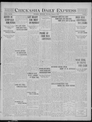 Primary view of object titled 'Chickasha Daily Express (Chickasha, Okla.), Vol. 20, No. 4, Ed. 1 Saturday, January 4, 1919'.