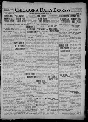 Primary view of object titled 'Chickasha Daily Express (Chickasha, Okla.), Vol. 22, No. 83, Ed. 1 Thursday, April 7, 1921'.