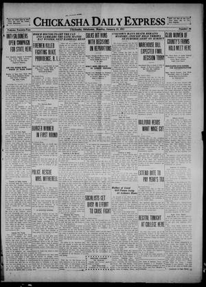 Primary view of object titled 'Chickasha Daily Express (Chickasha, Okla.), Vol. 22, No. 26, Ed. 1 Monday, January 31, 1921'.