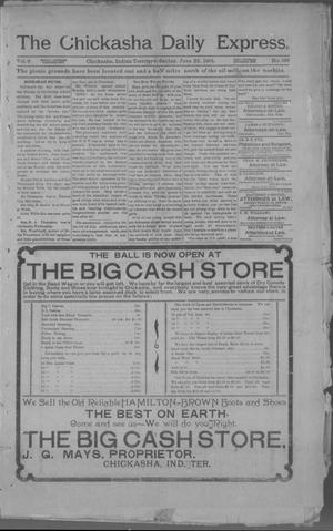 Primary view of object titled 'The Chickasha Daily Express (Chickasha, Indian Terr.), Vol. 9, No. 139, Ed. 1 Saturday, June 22, 1901'.