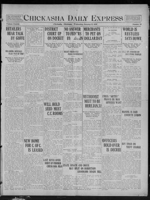 Primary view of object titled 'Chickasha Daily Express (Chickasha, Okla.), Vol. 20, No. 19, Ed. 1 Wednesday, January 22, 1919'.