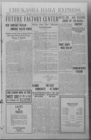Primary view of object titled 'Chickasha Daily Express. (Chickasha, Okla.), Vol. 9, No. 198, Ed. 1 Thursday, August 20, 1908'.
