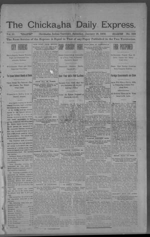 Primary view of object titled 'The Chickasha Daily Express. (Chickasha, Indian Terr.), Vol. 10, No. 339, Ed. 1 Saturday, January 18, 1902'.