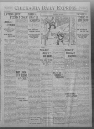 Primary view of object titled 'Chickasha Daily Express. (Chickasha, Okla.), Vol. THIRTEEN, No. 219, Ed. 1 Monday, September 16, 1912'.