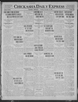Primary view of object titled 'Chickasha Daily Express (Chickasha, Okla.), Vol. 20, No. 302, Ed. 1 Monday, December 22, 1919'.