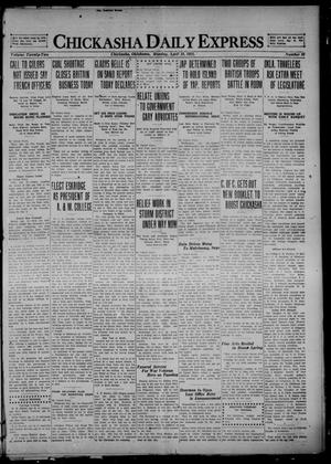 Primary view of object titled 'Chickasha Daily Express (Chickasha, Okla.), Vol. 22, No. 92, Ed. 1 Monday, April 18, 1921'.