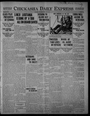 Primary view of object titled 'Chickasha Daily Express (Chickasha, Okla.), Vol. SIXTEEN, No. 109, Ed. 1 Friday, May 7, 1915'.