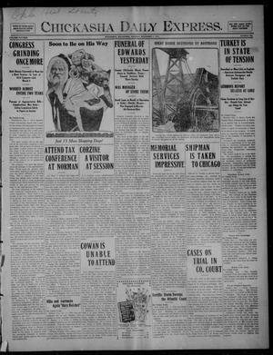 Primary view of Chickasha Daily Express. (Chickasha, Okla.), Vol. FIFTEEN, No. 289, Ed. 1 Monday, December 7, 1914