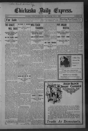 Primary view of object titled 'Chickasha Daily Express. (Chickasha, Indian Terr.), Vol. 7, No. 131, Ed. 1 Saturday, June 2, 1906'.