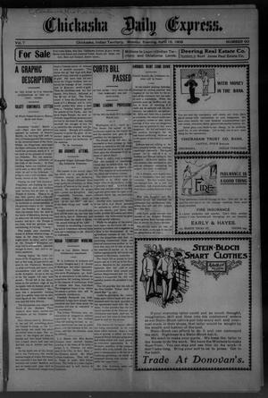 Primary view of object titled 'Chickasha Daily Express. (Chickasha, Indian Terr.), Vol. 7, No. 90, Ed. 1 Monday, April 16, 1906'.