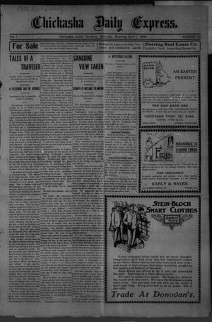 Primary view of object titled 'Chickasha Daily Express. (Chickasha, Indian Terr.), Vol. 7, No. 83, Ed. 1 Saturday, April 7, 1906'.