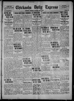 Primary view of object titled 'Chickasha Daily Express (Chickasha, Okla.), Vol. 23, No. 22, Ed. 1 Thursday, May 11, 1922'.