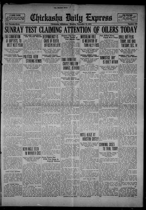 Primary view of object titled 'Chickasha Daily Express (Chickasha, Okla.), Vol. 23, No. 179, Ed. 1 Monday, November 13, 1922'.