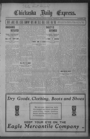 Primary view of object titled 'Chickasha Daily Express. (Chickasha, Indian Terr.), No. 199, Ed. 1 Monday, August 21, 1905'.