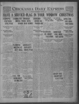 Primary view of object titled 'Chickasha Daily Express (Chickasha, Okla.), Vol. 18, No. 301, Ed. 1 Friday, December 21, 1917'.