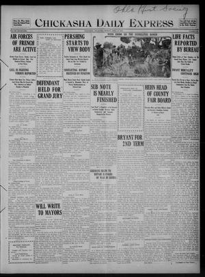Primary view of object titled 'Chickasha Daily Express (Chickasha, Okla.), Vol. SEVENTEEN, No. 92, Ed. 1 Monday, April 17, 1916'.