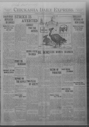 Primary view of object titled 'Chickasha Daily Express. (Chickasha, Okla.), Vol. TWELVE, No. 276, Ed. 1 Saturday, November 25, 1911'.