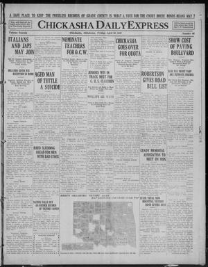 Primary view of object titled 'Chickasha Daily Express (Chickasha, Okla.), Vol. 20, No. 99, Ed. 1 Friday, April 25, 1919'.