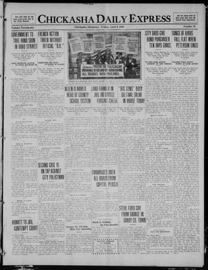 Primary view of object titled 'Chickasha Daily Express (Chickasha, Okla.), Vol. 21, No. 86, Ed. 1 Friday, April 9, 1920'.