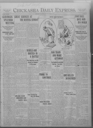 Primary view of object titled 'Chickasha Daily Express. (Chickasha, Okla.), Vol. THIRTEEN, No. 236, Ed. 1 Saturday, October 5, 1912'.