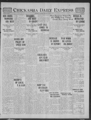 Primary view of object titled 'Chickasha Daily Express (Chickasha, Okla.), Vol. 19, No. 56, Ed. 1 Wednesday, March 6, 1918'.