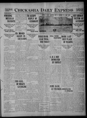Primary view of object titled 'Chickasha Daily Express (Chickasha, Okla.), Vol. SEVENTEEN, No. 110, Ed. 1 Monday, May 8, 1916'.