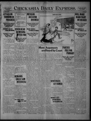 Primary view of object titled 'Chickasha Daily Express. (Chickasha, Okla.), Vol. FIFTEEN, No. 58, Ed. 1 Monday, March 9, 1914'.