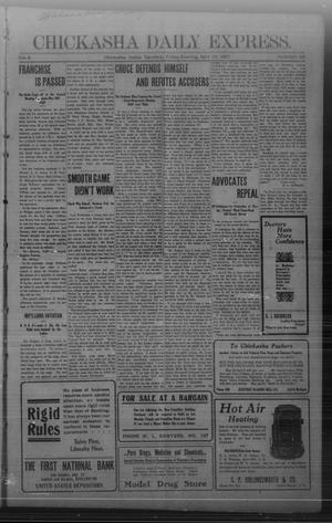Primary view of object titled 'Chickasha Daily Express. (Chickasha, Indian Terr.), Vol. 8, No. 50, Ed. 1 Friday, April 19, 1907'.