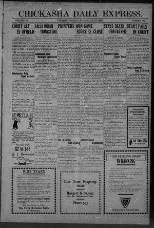 Primary view of object titled 'Chickasha Daily Express. (Chickasha, Okla.), Vol. 10, No. 176, Ed. 1 Saturday, July 24, 1909'.
