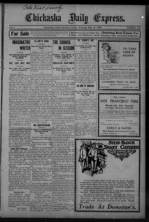 Primary view of object titled 'Chickasha Daily Express. (Chickasha, Indian Terr.), Vol. 7, No. 117, Ed. 1 Friday, May 18, 1906'.