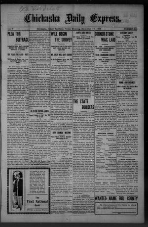 Primary view of object titled 'Chickasha Daily Express. (Chickasha, Indian Terr.), Vol. 7, No. 304, Ed. 1 Friday, December 14, 1906'.