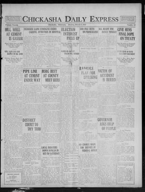 Primary view of object titled 'Chickasha Daily Express (Chickasha, Okla.), Vol. 20, No. 65, Ed. 1 Monday, March 17, 1919'.