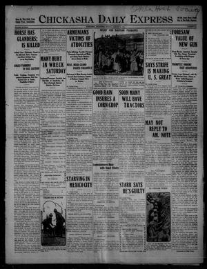 Primary view of object titled 'Chickasha Daily Express (Chickasha, Okla.), Vol. SIXTEEN, No. 212, Ed. 1 Monday, August 2, 1915'.
