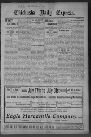 Primary view of object titled 'Chickasha Daily Express. (Chickasha, Indian Terr.), No. 174, Ed. 1 Monday, July 24, 1905'.