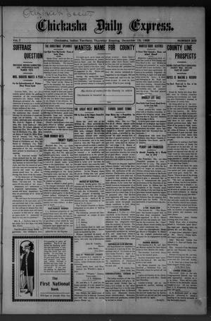 Primary view of object titled 'Chickasha Daily Express. (Chickasha, Indian Terr.), Vol. 7, No. 303, Ed. 1 Thursday, December 13, 1906'.