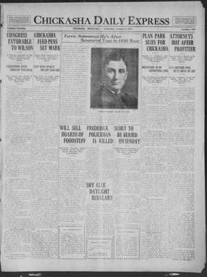 Primary view of object titled 'Chickasha Daily Express (Chickasha, Okla.), Vol. 20, No. 189, Ed. 1 Saturday, August 9, 1919'.