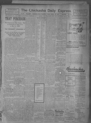 Primary view of object titled 'The Chickasha Daily Express (Chickasha, Indian Terr.), Vol. 10, No. 193, Ed. 1 Friday, August 23, 1901'.