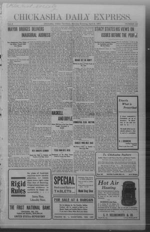 Primary view of object titled 'Chickasha Daily Express. (Chickasha, Indian Terr.), Vol. 8, No. 82, Ed. 1 Monday, April 8, 1907'.