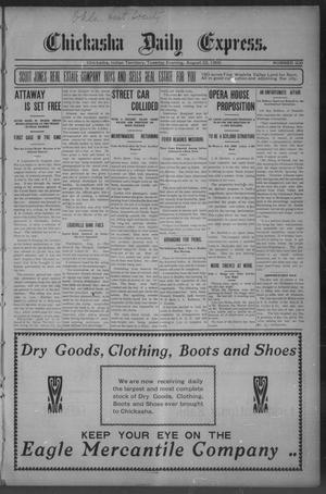 Primary view of object titled 'Chickasha Daily Express. (Chickasha, Indian Terr.), No. 200, Ed. 1 Tuesday, August 22, 1905'.