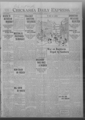 Primary view of object titled 'Chickasha Daily Express. (Chickasha, Okla.), Vol. FOURTEEN, No. 45, Ed. 1 Friday, February 21, 1913'.