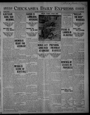 Primary view of object titled 'Chickasha Daily Express (Chickasha, Okla.), Vol. SIXTEEN, No. 134, Ed. 1 Saturday, June 5, 1915'.