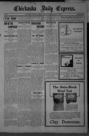 Primary view of object titled 'Chickasha Daily Express. (Chickasha, Indian Terr.), Vol. 7, No. 79, Ed. 1 Tuesday, April 3, 1906'.